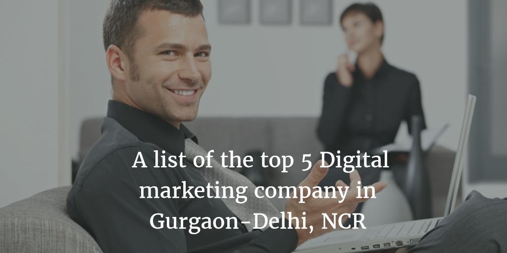 Top Digital Marketing Companies in Gurgaon ( Gurugram )