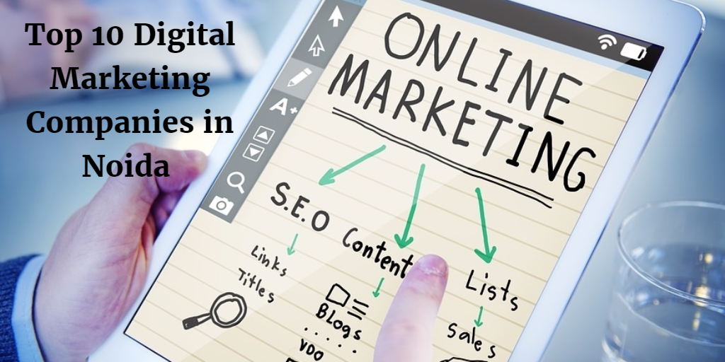 List of Top 10 Digital Marketing Companies in Noida