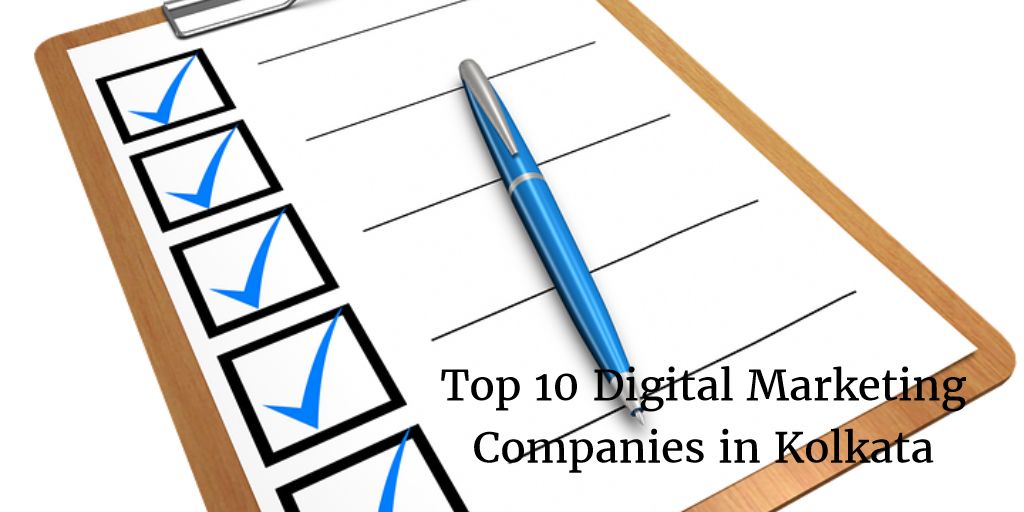 List Of Top 10 Digital Marketing Companies in Kolkata