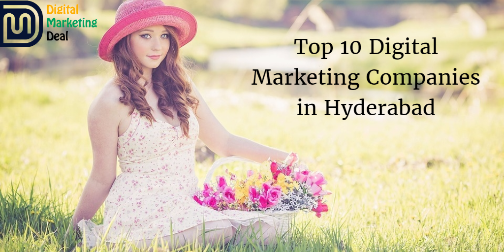 Top 10 Digital Marketing Companies in Hyderabad