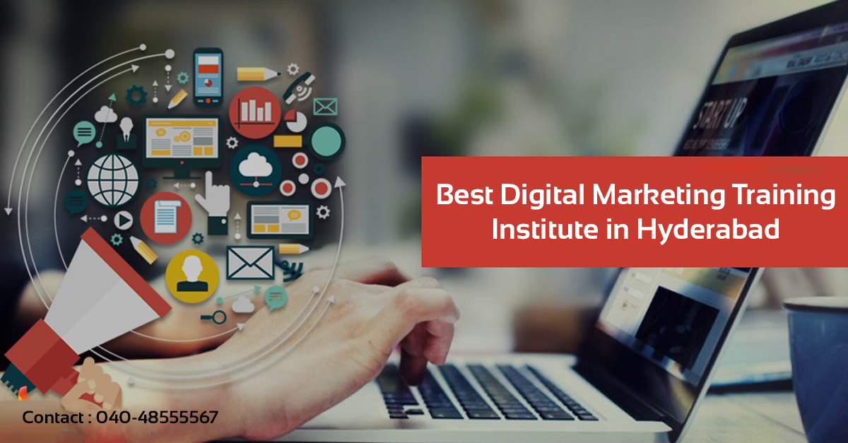 Best Digital Marketing Training Institute in Hyderabad With Placements