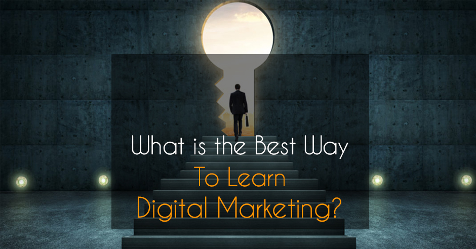 How to learn Digital Marketing : Easy ways to learn digital marketing