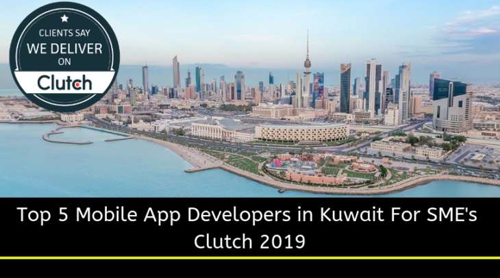 Top 5 Mobile App Developers in Kuwait For SME's | Clutch 2019