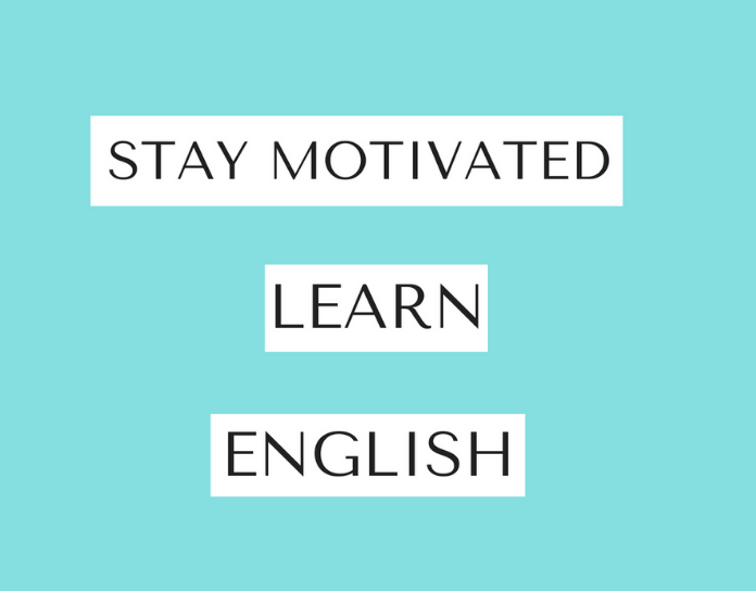 Ways to stay motivated to learn English