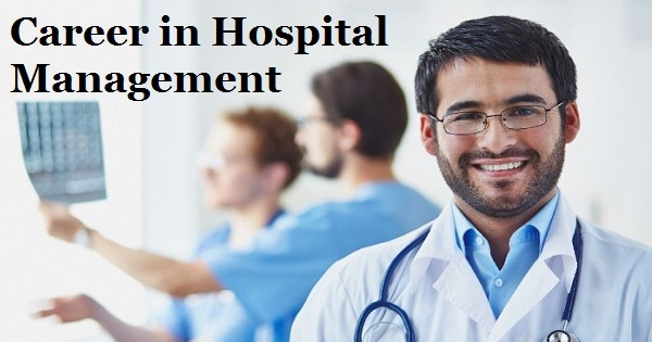 Career in Hospital Management and Administration