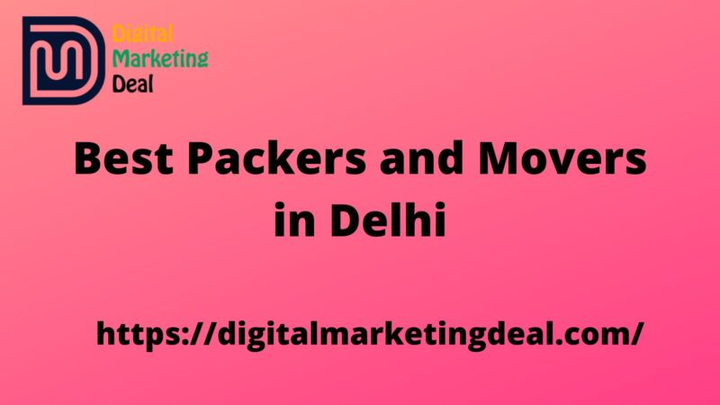 Best Packers and Movers in Delhi, Delhi NCR List 2020