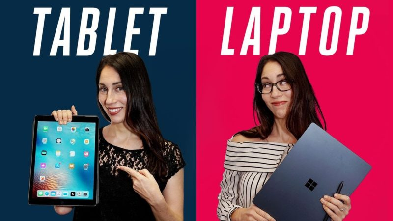 Which is better Laptop vs Tablet