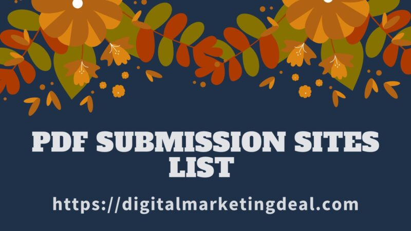 Pdf Submission Sites List 2021 Updated High Da & PA
