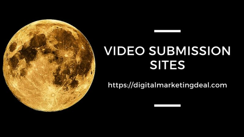 Video Submission Sites List 2021 Updated, Video Sharing Sites