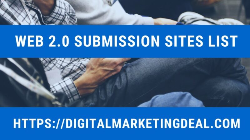 Web 2.0 Submission Sites List April 2021 Updated