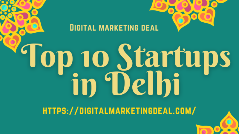 Top 10 Startups in Delhi, Delhi NCR List 2020 Updated