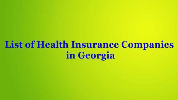 Health insurance companies in Georgia List Ranking 2021 Updated