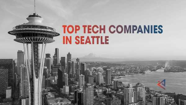 Top Tech companies in Seattle List 2021 Updated