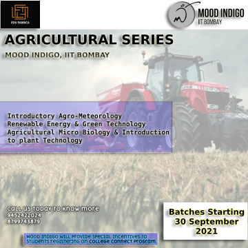 Edufabrica Agriculture Three Series in association with Mood Indigo, IIT Bombay