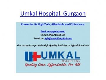 Umkal Hospital Gurgaon