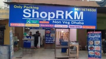 ShopRKM , Non. Veg Dhaba (Only Packing) & Raw Chicken & Mutton
